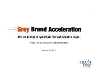 Calirol/ Nice 'n Easy Brand Acceleration Model