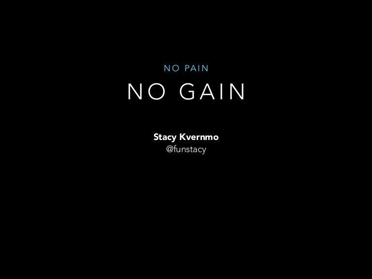 no pain no gain css code reviews ftw