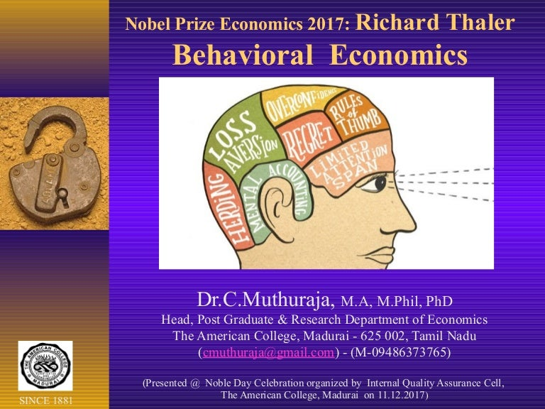 dr c muthuraja s presentation on nobel prize economics 2017 richar