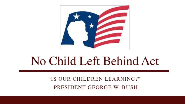 no child left behind act of
