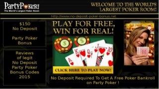 No Deposit Party Poker Sign Up Bonuses 2015