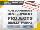 How Do Product Development Projects Really Work?