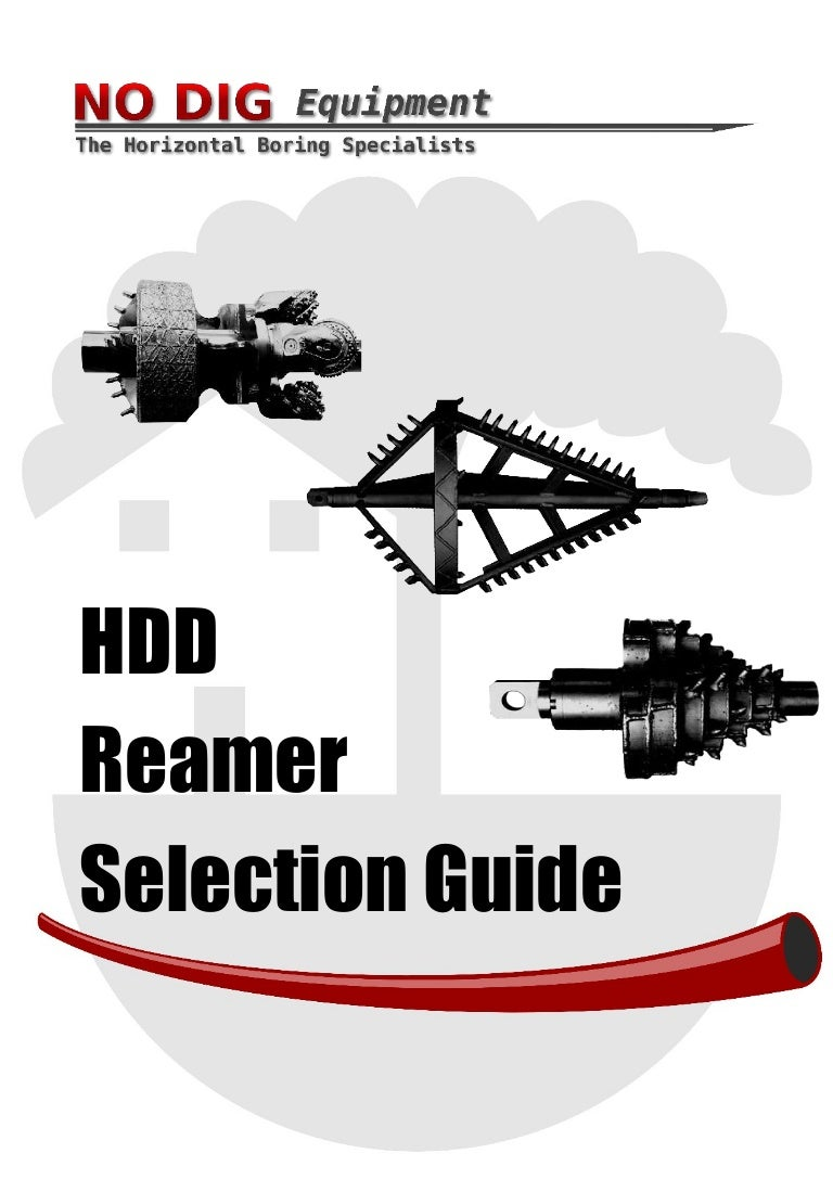 Horizontal Directional Drilling Reamer Selection Guide