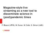 Magazine-style live streaming as a new tool to disseminate science in (post)pandemic times