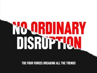 No Ordinary Disruption: The four forces ...