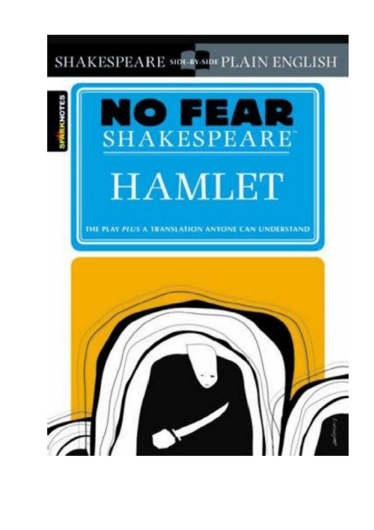 No Fear By Shakespear Hamlet Shakespeare Act 1 Scene