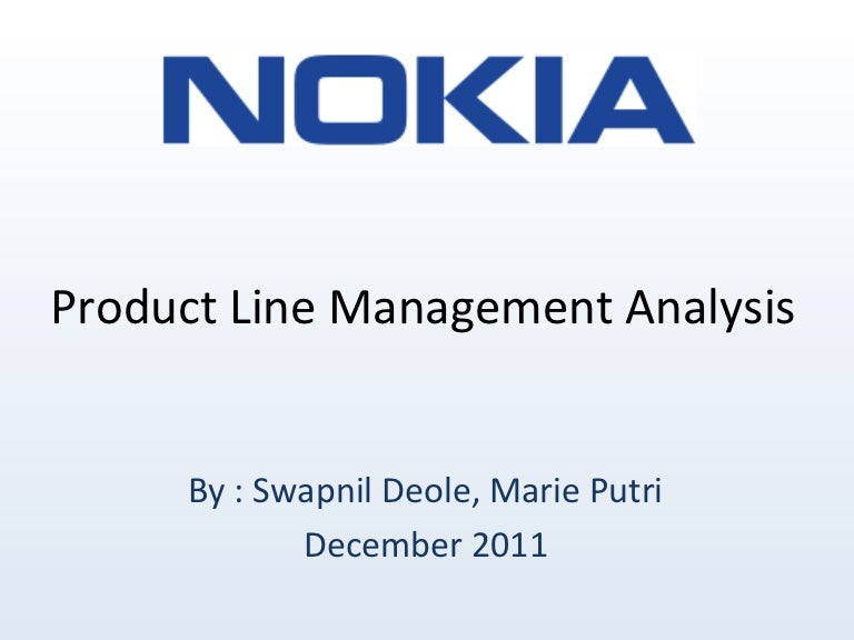 Nokia Product Line Management Analysis - Presentation