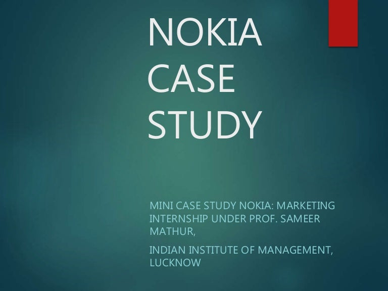 case study of nokia distribution network delhincr Nokia distribution network such as nokia's e-series phones (which serve business users) and the n-series (which have multimedia features) in rural india -which constitutes 70% of the population - india has nearly 2.