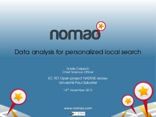 Nomao: data analysis for personalized local search