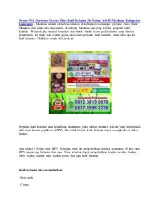 Nomor wa customer service obat kutil kelamin de nature asli di maduran kabupaten lamongan