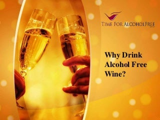 Non alcohol drinks