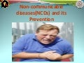 Non-communicalbe diseases and its prevention