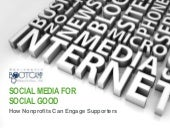 Social Media for Social Good - How Nonprofits Can Engage Supporters