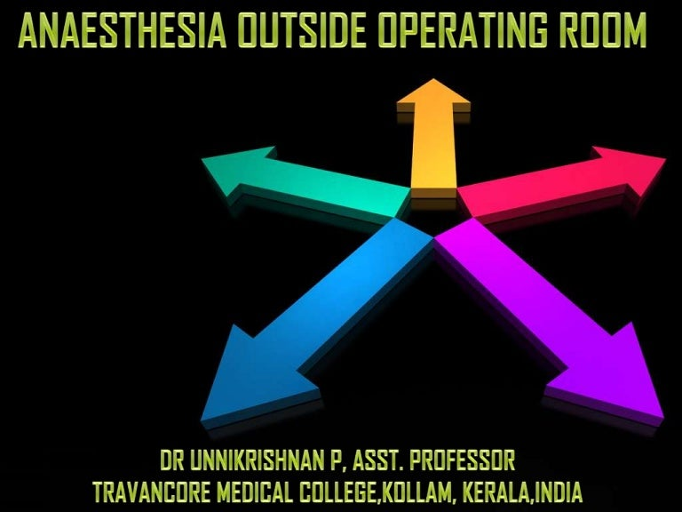 NON OPERATING ROOM ANAESTHESIA
