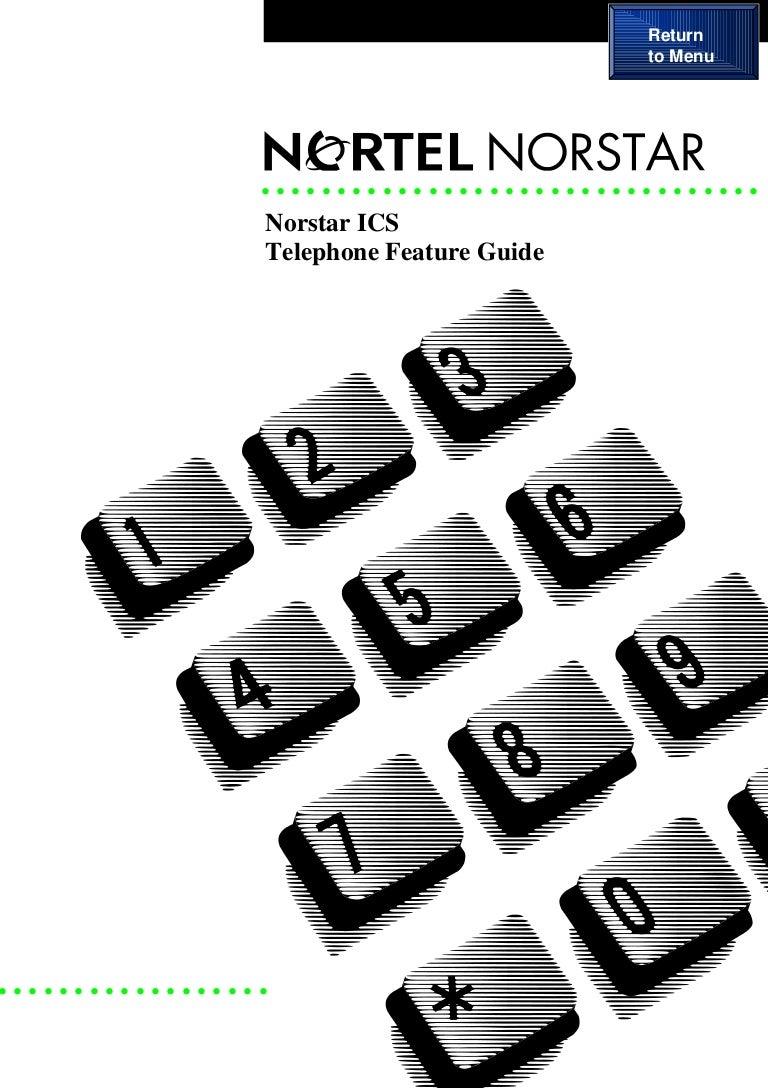 Nortel Norstar ICS telephone feature guide