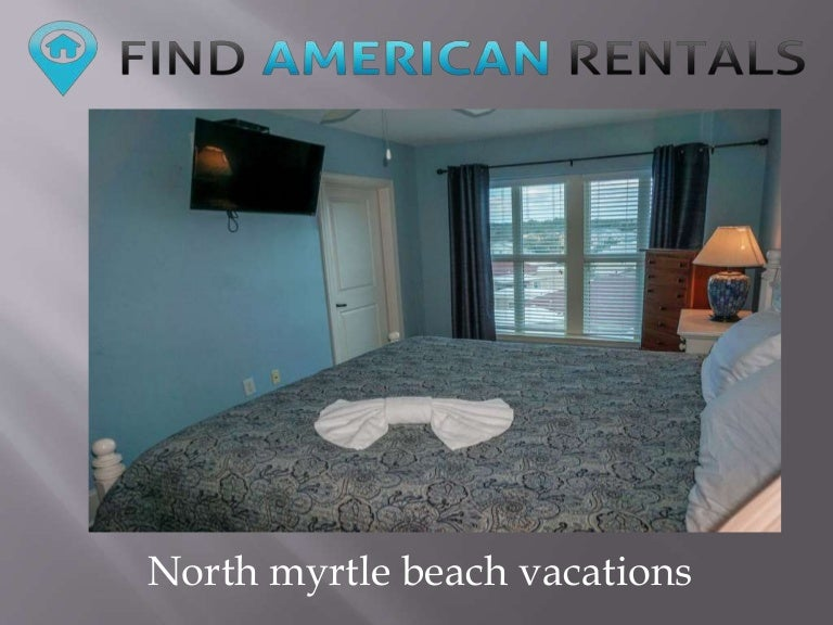 North myrtle beach vacations