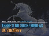 There is no such thing as UX strategy