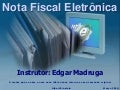 NFE Nota Fiscal Eletronica - SPED