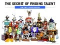 The Secret of Finding Talent
