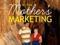 Not Your Mama's Marketing