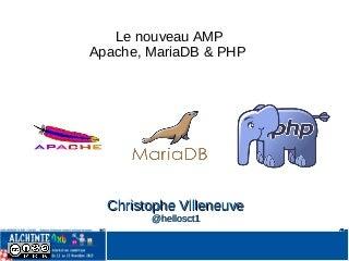 Le nouveau AMP : apache mariadb php