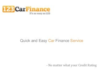 Quick and Easy Car Finance Service