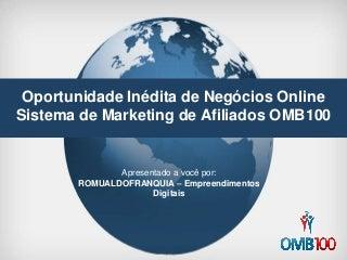 Nova apresentação omb100 como recrutar afiliados