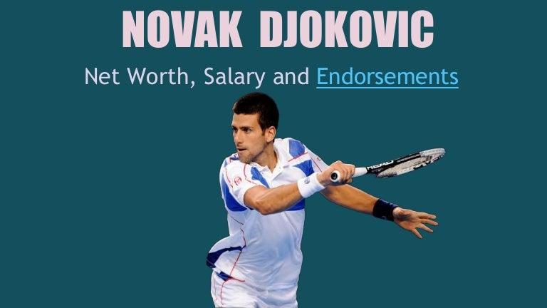 Novak Djokovicnet Worth Salary And Endorsements
