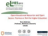 Open Educational Resources and Open Access: Promise or Peril for Higher Education