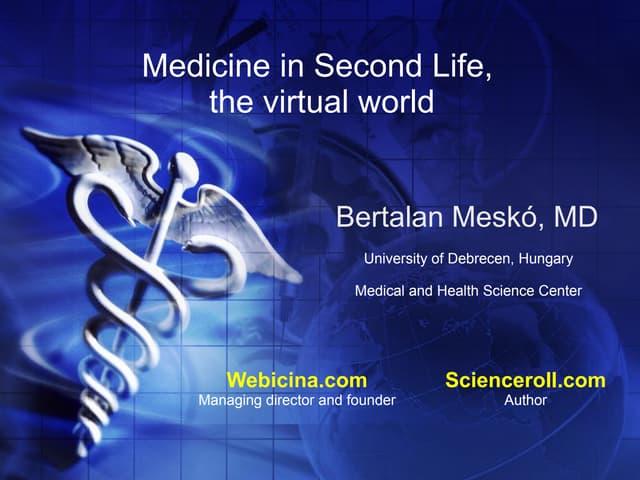 Medicine in Second Life, the virtual world