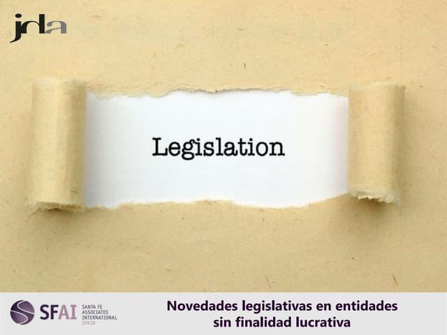 Novedades legislativas en entidades sin finalidad lucrativa