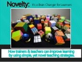 Novelty: It's a Brain Changer for Learners