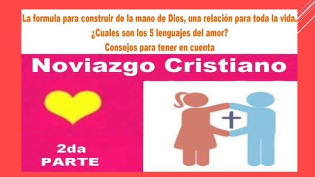 Noviazgo cristiano 2da parte