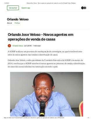 Orlando Jose Veloso - Novos agentes em operações de venda de casas