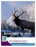 Nowhere to Run: Big Game Wildlife in a Warming World