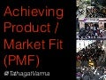 Achieving Product / Market Fit