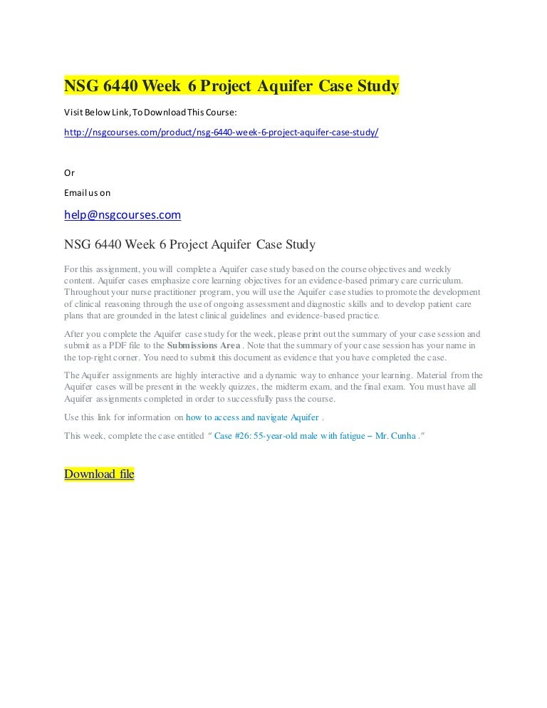 Nsg 6440 week 6 project aquifer case study nsg courses south univer…