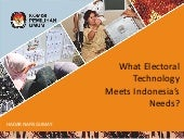 what electoral technology meets indonesias needs - hadar nafis gumay