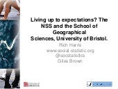 Living up to expectations? The NSS and the School of Geographical Sciences, University of Bristol