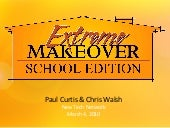 New Tech Extreme School Makeover
