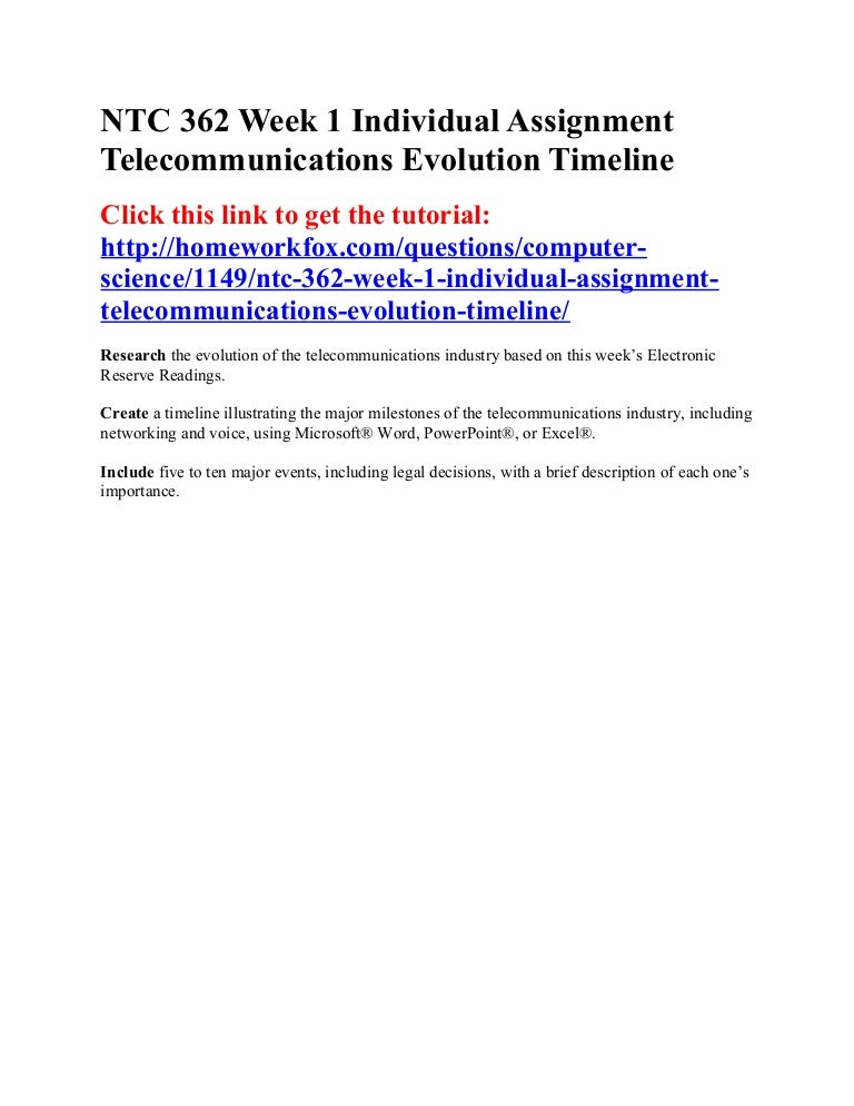 Ntc 362 Week 1 Individual Assignment Telecommunications Evolution Tim