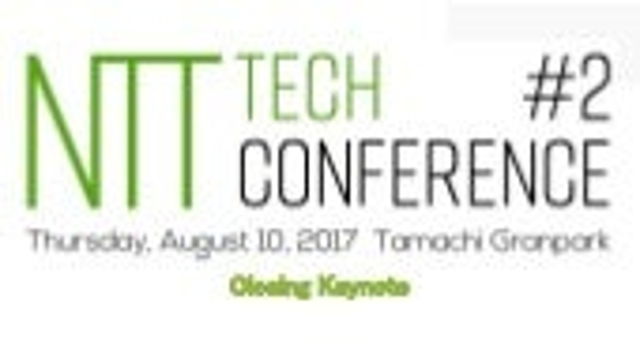 NTT Tech Conference #2 - closing -