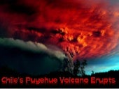 Chile's Puyehue Volcano Erupts2011
