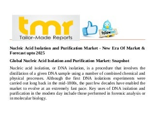 Nucleic Acid Isolation and Purification Market - New Era Of Market & Forecast upto 2025