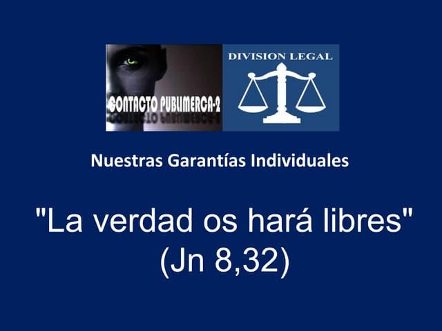 Nuestras Garantías Individuales (Derechos Humanos)