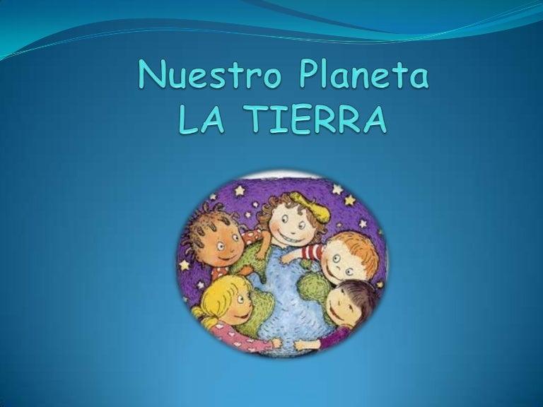 Nuestro Planeta Para Niños