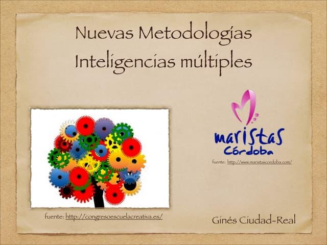 Nuevas metodologías inteligencias multiples y rutinas de pensamiento
