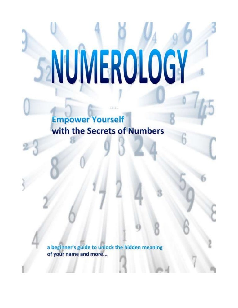 Numerology - Empower Yourself with the Secrets of Numbers