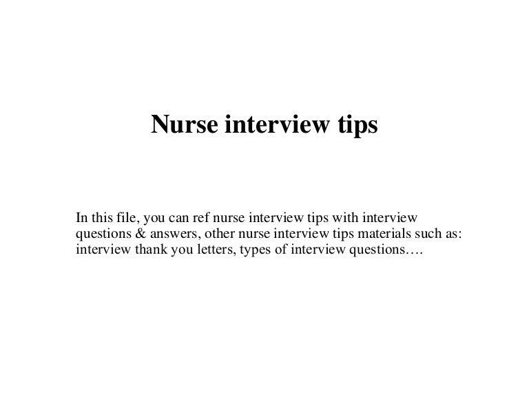 nurseinterviewtips 150716020538 lva1 app6891 thumbnail 4jpgcb1437015442 - Nursing Interview Questions And Answers