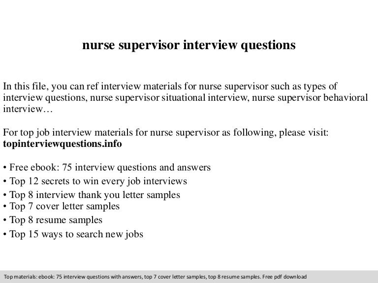 nurse supervisor interview questions - Nursing Interview Questions And Answers